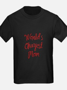 World s Okayest Mom-MAS red 400 T-Shirt