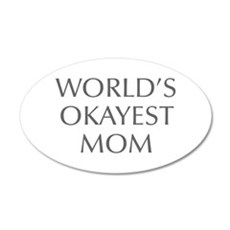 World s Okayest Mom-Opt gray 550 Wall Decal