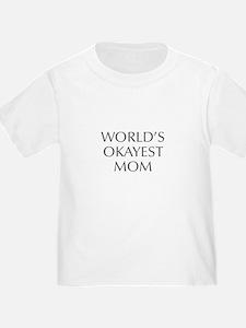 World s Okayest Mom-Opt gray 550 T-Shirt