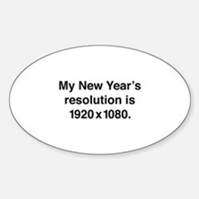 My New Year's Resolution Sticker (Oval)