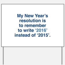My New Year's Resolution Yard Sign