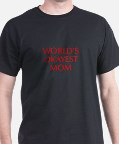World s Okayest Mom-Opt red 550 T-Shirt