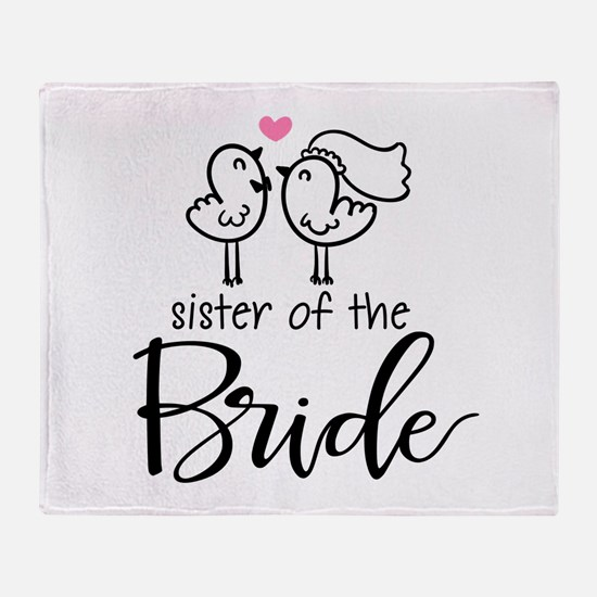 Sister of the Bride Throw Blanket