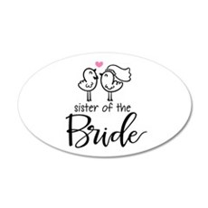 Sister of the Bride 35x21 Oval Wall Decal