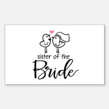 Sister of the Bride Sticker (Rectangle)