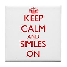 Keep Calm and Similes ON Tile Coaster