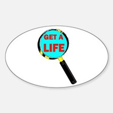 GET A LIFE Oval Decal
