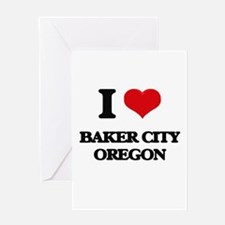 I love Baker City Oregon Greeting Cards
