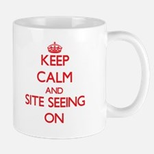 Keep Calm and Site Seeing ON Mugs