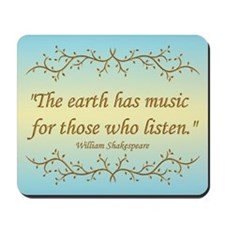 """The Earth has music for those who listen."" Mousep"
