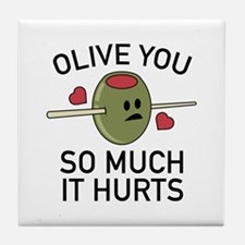Olive You So Much It Hurts Tile Coaster