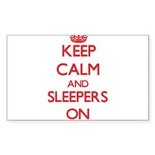 Keep Calm and Sleepers ON Decal