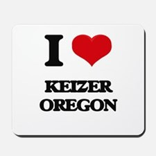 I love Keizer Oregon Mousepad