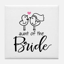 Aunt of the Bride Tile Coaster