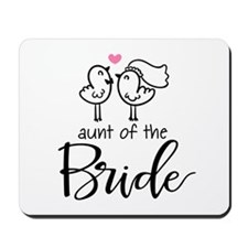 Aunt of the Bride Mousepad