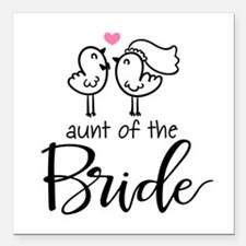 "Aunt of the Bride Square Car Magnet 3"" x 3"""