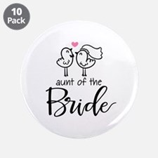 """Aunt of the Bride 3.5"""" Button (10 pack)"""