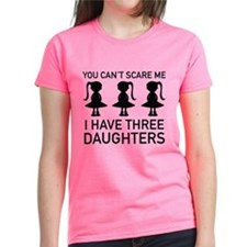I Have Three Daughters Tee