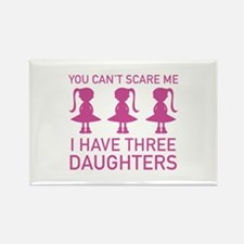 I Have Three Daughters Rectangle Magnet (10 pack)