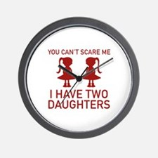 I Have Two Daughters Wall Clock