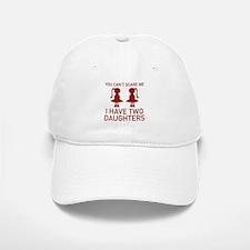 I Have Two Daughters Baseball Baseball Cap