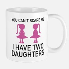 I Have Two Daughters Mug