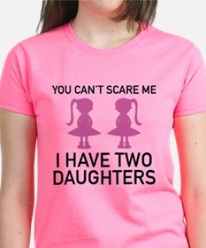 I Have Two Daughters Tee