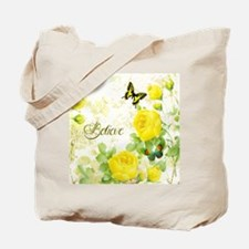 Believe - yellow roses Tote Bag