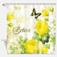 Believe - yellow roses Shower Curtain