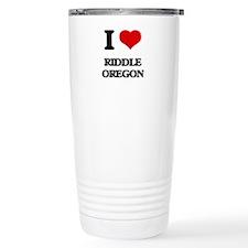 I love Riddle Oregon Travel Coffee Mug