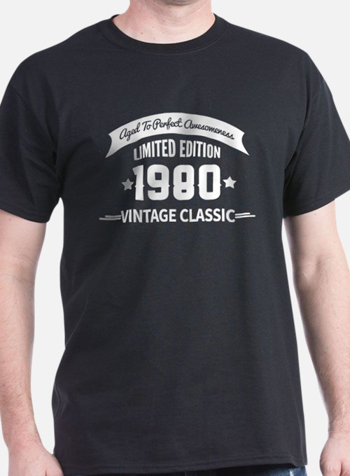Birthday Born 1980 Aged To Perfection T-Shirt