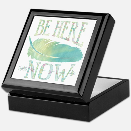 Be Here Now Keepsake Box