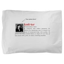 knitter_definition.jpg Pillow Sham