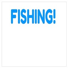 I'd rather be FISHING! Poster
