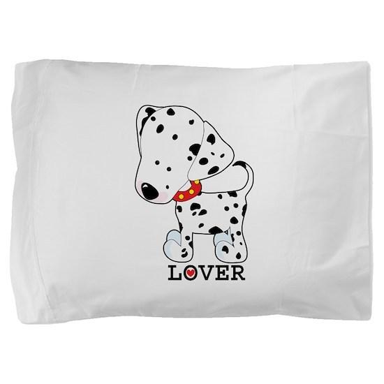 dalmation lover.jpg Pillow Sham