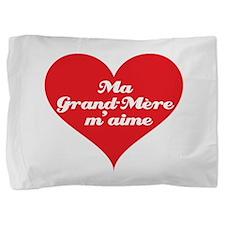 grandma_loves_me_french.jpg Pillow Sham