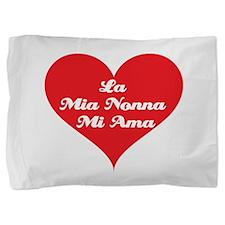 grandma_loves_me_italian2.jpg Pillow Sham