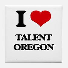 I love Talent Oregon Tile Coaster