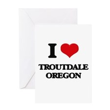 I love Troutdale Oregon Greeting Cards