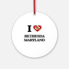 I love Bethesda Maryland Ornament (Round)