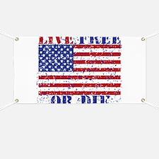 LIVE FREE OR DIE Banner