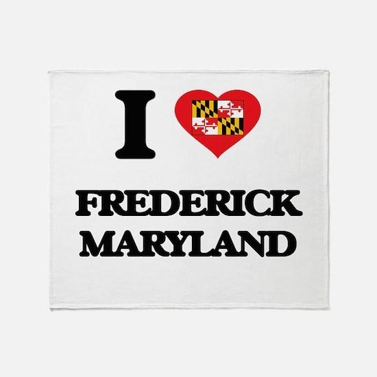 I love Frederick Maryland Throw Blanket