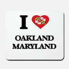 I love Oakland Maryland Mousepad