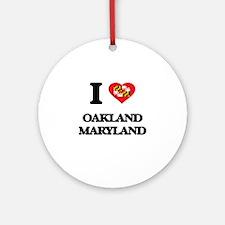 I love Oakland Maryland Ornament (Round)
