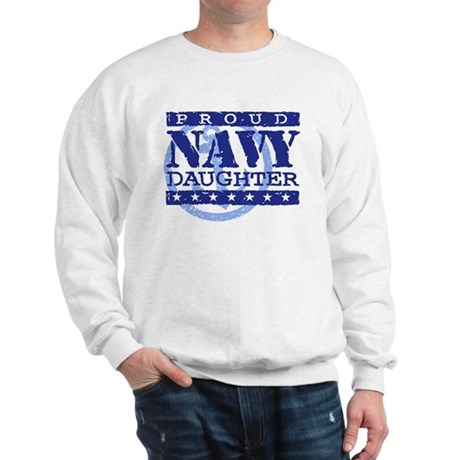 Proud Navy Daughter Sweatshirt