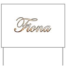 Gold Fiona Yard Sign