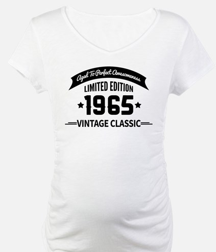 Birthday Born 1965 Aged To Perfe Shirt