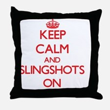Keep Calm and Slingshots ON Throw Pillow