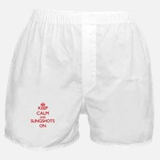Keep Calm and Slingshots ON Boxer Shorts