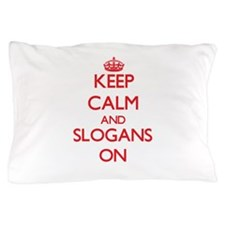 Keep Calm and Slogans ON Pillow Case